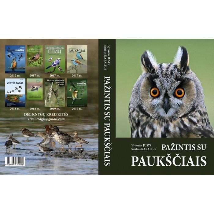 """Vytautas Jusys, Saulius Karalius """"Pažintis su paukščiais"""""""